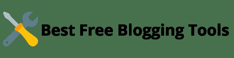 Best Free Blogging Tools