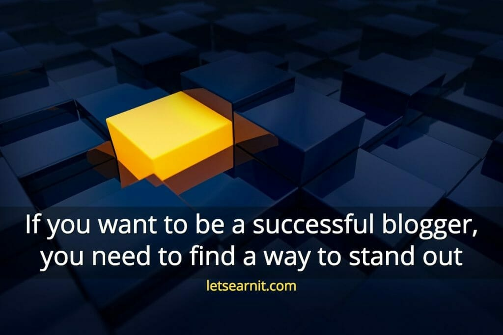 start blogging tips - stand out