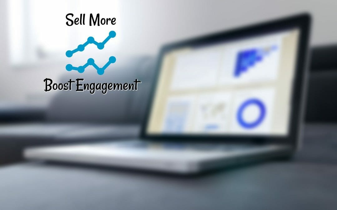 Boost Engagement on Your Website and Sell More