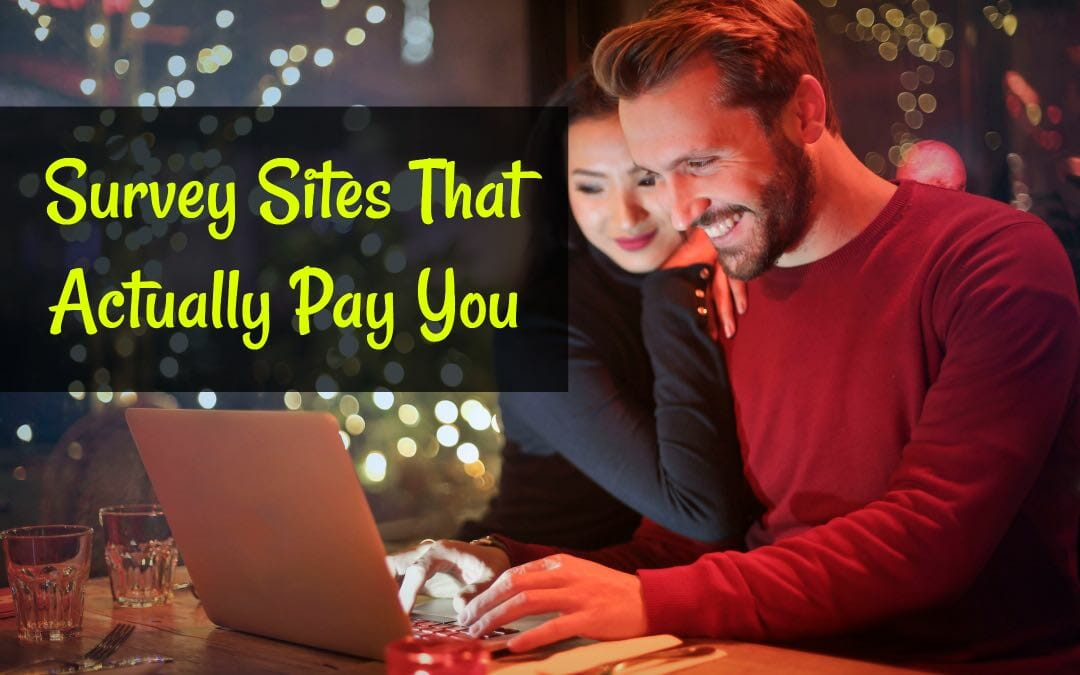 What are Some Survey Sites That Actually Pay You?